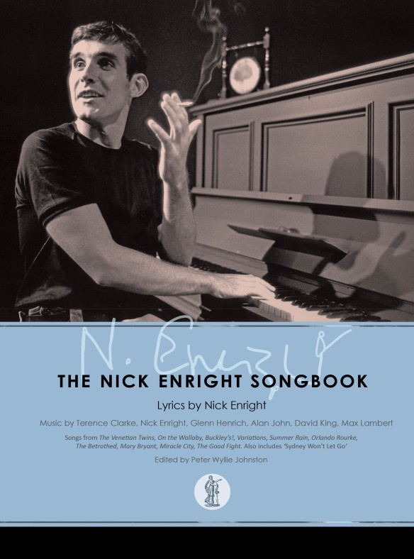 The Nick Enright Songbook published by Currency Press